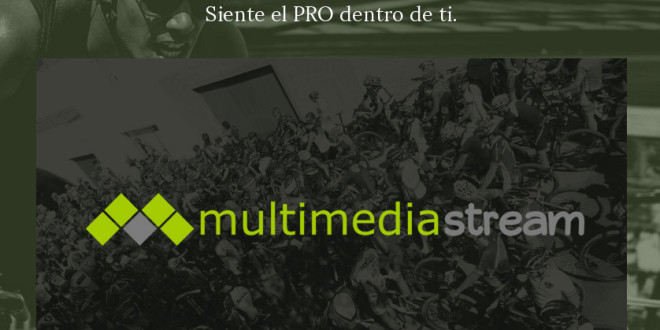 En octubre vuelven las retransmisiones de MultimediaStream